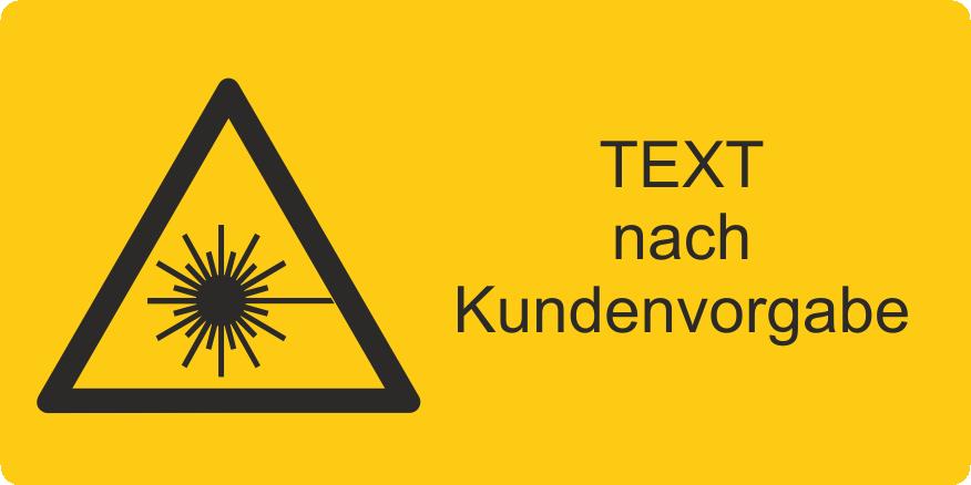 Warnung vor Laserstrahl mit Text